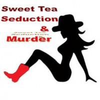 Sweet Tea, Seduction & Murder - Kathleen D'Antonio