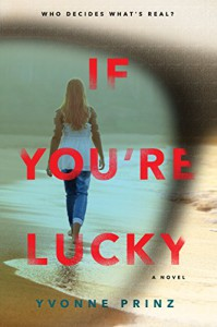If You're Lucky - Yvonne Prinz