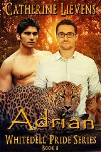 Adrian (Whitedelle Pride #8) - Catherine Lievens