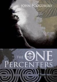 The One Percenters - John Podgursky