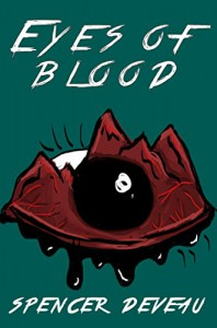 Eyes of Blood (Redwick Novellas Book 1) - Spencer DeVeau
