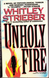 Unholy Fire - Whitley Strieber