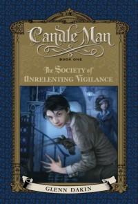 The Society of Unrelenting Vigilance - Glenn Dakin