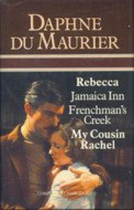Rebecca / Jamaica Inn / Frenchman's Creek / My cousin Rachel. - Daphne du Maurier
