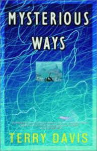 Mysterious Ways: A Novel - Terry Davis