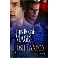 This Rough Magic - Josh Lanyon