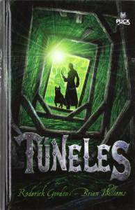 Túneles  - Brian  Williams, Adolfo Munoz, Roderick Gordon