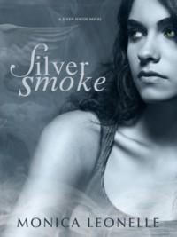 Silver Smoke - Monica Leonelle