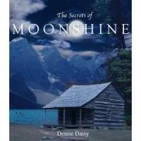 The Secrets of Moonshine (Moonshine, #1) - Denise Daisy
