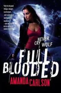 Full Blooded (Jessica McClain, #1) - Amanda  Carlson
