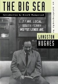The Big Sea - Langston Hughes, Arnold Rampersad