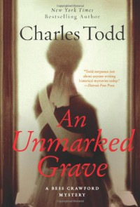 An Unmarked Grave: A Bess Crawford Mystery (Bess Crawford Mysteries) - Charles Todd
