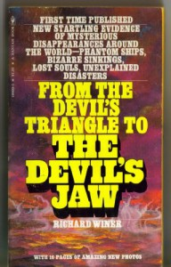 From The Devil's Triangle To The Devil's Jaw - Richard Winer