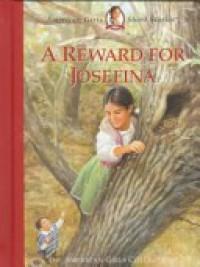 A Reward for Josefina - Valerie Tripp, Jean-Paul Tibbles, Susan McAliley
