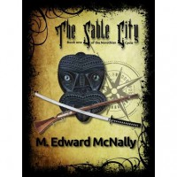 The Sable City (Norothian Cycle, #1) - M. Edward McNally