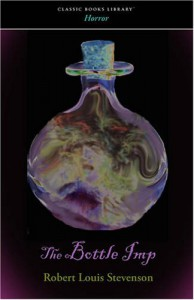The Bottle Imp - Robert Louis Stevenson