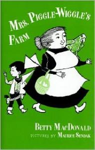 Mrs. Piggle-Wiggle - Betty MacDonald, Alexandra Boiger
