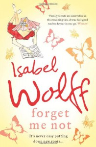 FORGET ME NOT - ISABEL WOLFF