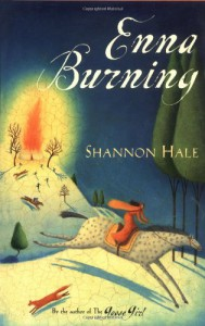 Enna Burning (The Books of Bayern #2) - Shannon Hale