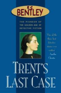 Trents Last Case - E. Clerihew Bentley