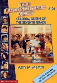 Claudia, Queen of the Seventh Grade - Ann M. Martin