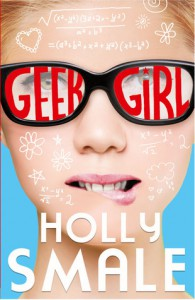 Geek Girl - Holly Smale