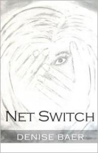 Net Switch - Denise Baer