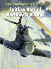 Spitfire Aces of Northwest Europe - Andrew Thomas, Chris Thomas
