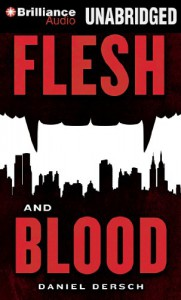Flesh and Blood - Daniel Dersch