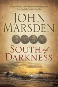 South of Darkness - John Marsden