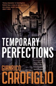 Temporary Perfections - Gianrico Carofiglio