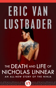 The Death and Life of Nicholas Linnear - Eric Van Lustbader