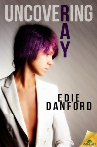Uncovering Ray - Edie Danford