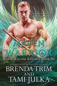 Maven Warrior - Brenda Trim, Tami Julka