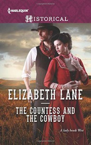 The Countess and the Cowboy (Harlequin Historical) - Elizabeth Lane