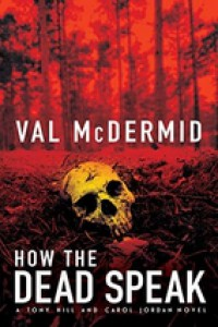 Let the Dead Speak - Val McDermid