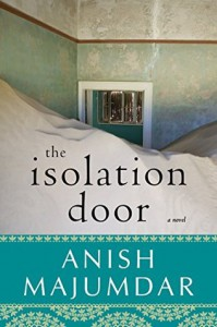 The Isolation Door - Anish Majumdar