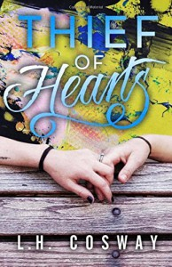 Thief of Hearts - L.H. Cosway