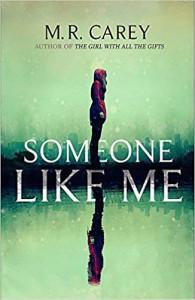 Someone Like Me - Mike Carey