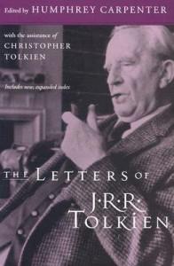 The Letters of J.R.R. Tolkien - J.R.R. Tolkien,  Christopher Tolkien, Humphrey Carpenter