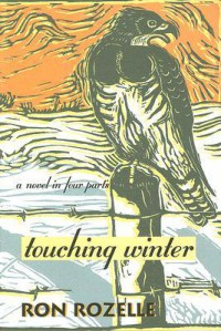 Touching Winter - Ron Rozelle