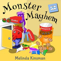 Monster Mayhem: Funny Rhyming Bedtime Story - Picture Book / Beginner Reader (Ages 3-7) (Top of the Wardrobe Gang Picture Books 1) - Melinda Kinsman, Melinda Kinsman