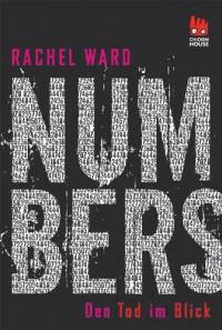Numbers - Den Tod im Blick: Den Tod im Blick - Rachel Ward, Uwe-Michael Gutzschhahn