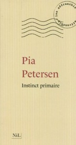 Instinct primaire (Les affranchis) (French Edition) - Pia Petersen