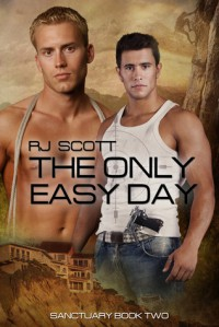 The Only Easy Day - R.J. Scott