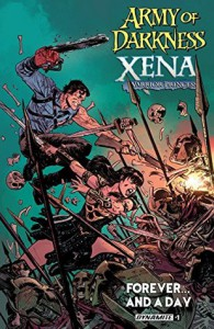 Army Of Darkness/Xena: Forever…And A Day #1 - Scott Lobdell, Elliot Fernandez