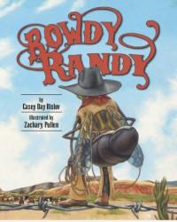 Rowdy Randy - Casey Rislov