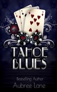 Tahoe Blues - Aubree Lane