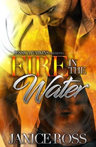 Fire In The Water - Janice  Ross