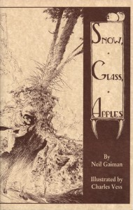 Snow, Glass, Apples -   Neil Gaiman, Charles Vess